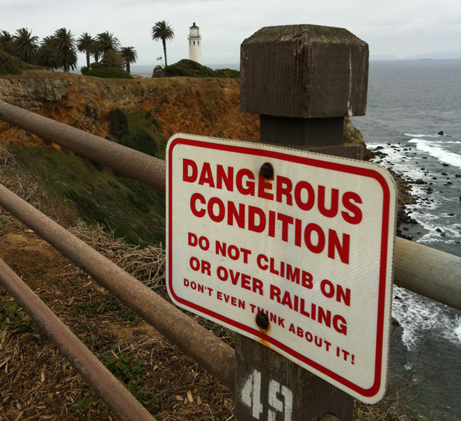 Don't Even Think About It -- Point Vicente